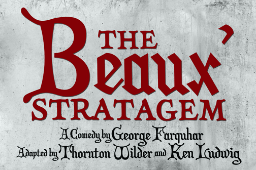 The Beaux' Stratagem