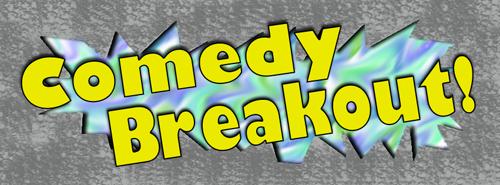 Comedy Breakou2t